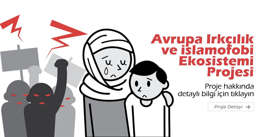 Avrupa Irkçılık ve İslamofobi Ekosistemi Projesi